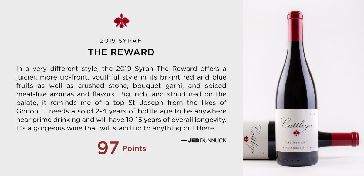 2019 The Reward Syrah Jeb Dunnuck 97 Points